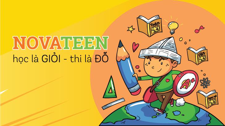 <em>Novateen: Học là giỏi - Thi là đỗ</em>