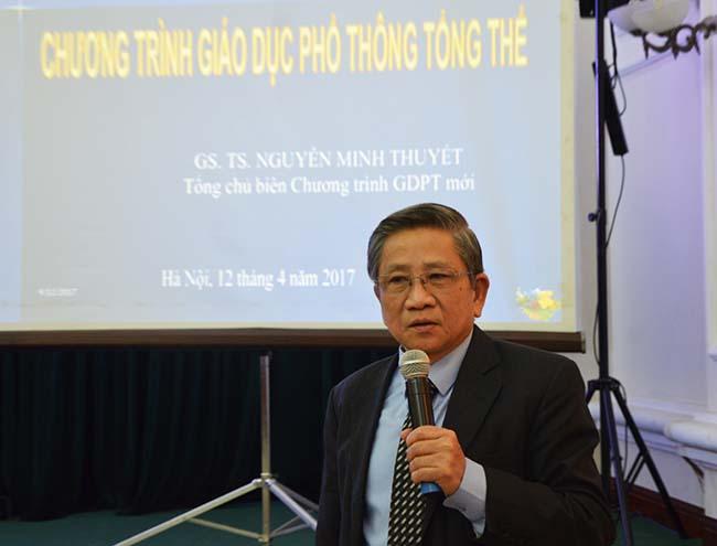 Giáo sư Nguyễn Minh Thuyết - Tổng Chủ biên chương trình GDPTTT