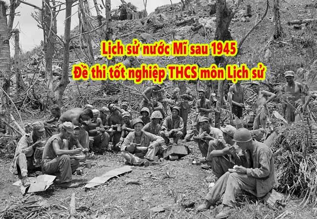 Sau năm 1945 nước Mĩ tham chiến ở nhiều nơi, trong đó có Việt Nam
