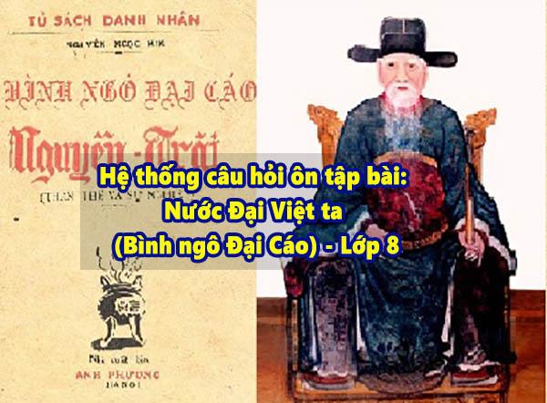 Hệ thống câu hỏi ôn tập bài: Nước Đại Việt ta (Bình ngô Đại Cáo) - Lớp 8